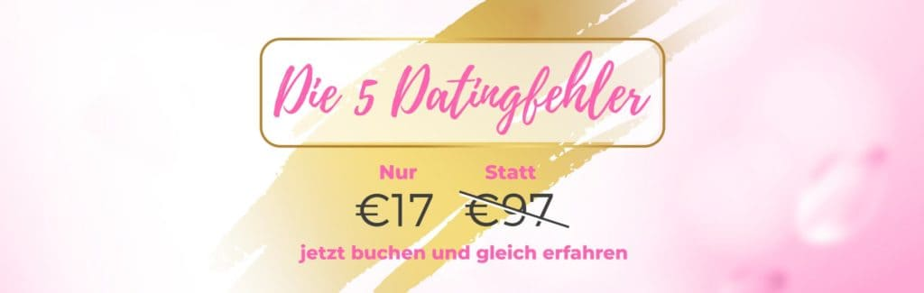 Text die 5 Datingfehler 17 Euro statt 97 Euro